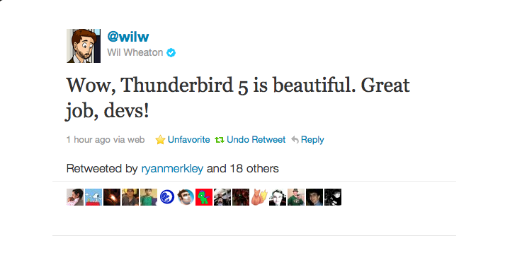 "This is a screenshot of a tweet from Wil Wheaton, saying ""Wow, Thunderbird 5 is beautiful. Great job, devs!"""